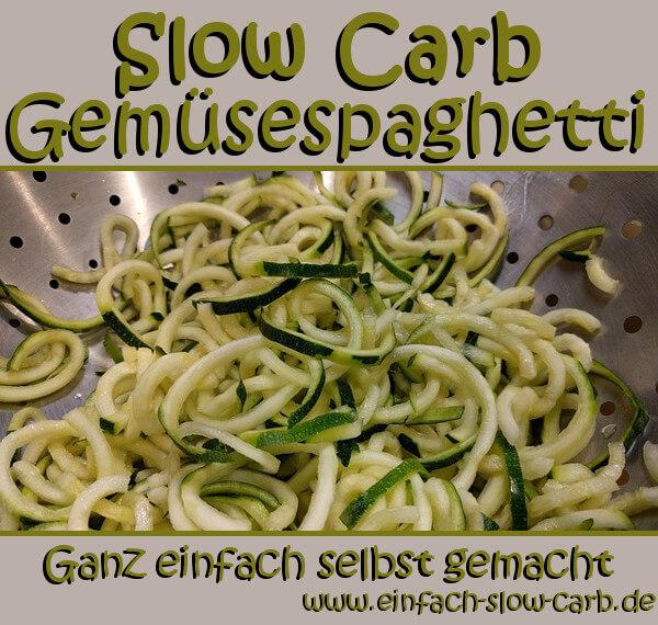 Slow Carb Gemüsespaghetti
