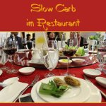 5 Tipps für Slow Carb im Restaurant