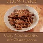 Curry-Geschnetzeltes mit Champignons