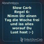 Slow Carb Regel 6: Nimm Dir einen Tag die Woche frei