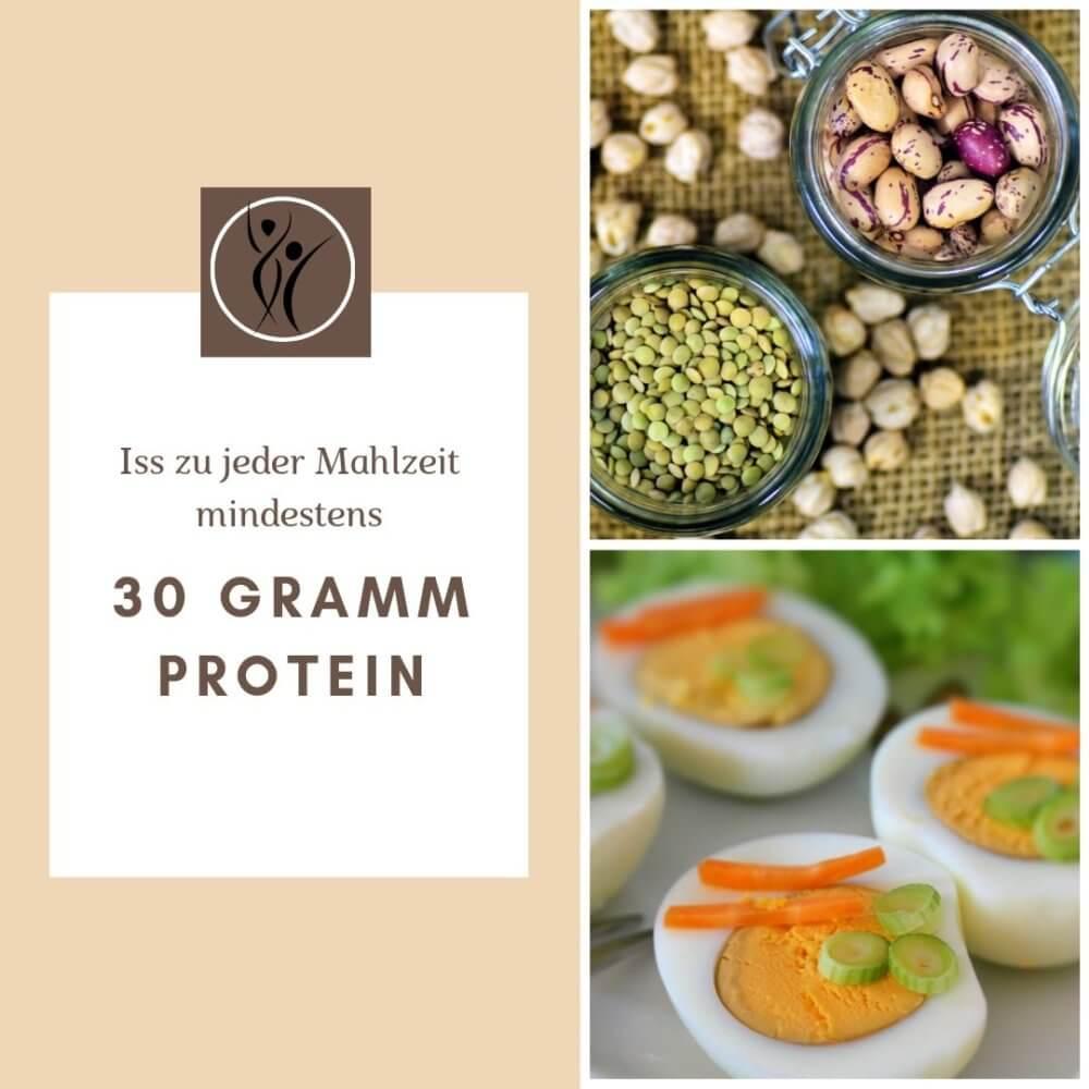 Iss mit jeder Mahlzeit mindestens 30 Gramm Protein