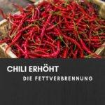 Chili erhöht die Fettverbrennung