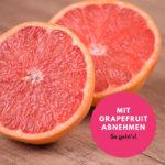 Dank Grapefruit abnehmen