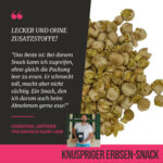 Knusprige Hülsenfrüchte - Ein Snack für Figurbewusste